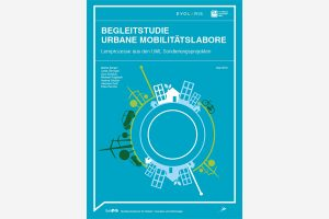 """Begleitstudie zum Thema """"Urbane Mobilitätslabore"""" veröffentlicht"""