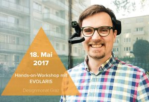 Designmonat Graz: Hands-on-Workshop mit EVOLARIS