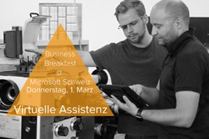 Business Breakfast @ Microsoft Schweiz: Mobile Formulare und Virtuelle Assistenz